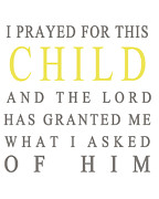 Bible Verse Framed Prints - I Prayed For This Child Framed Print by Georgia Fowler