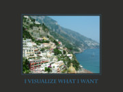 I Visualize What I Want  Print by Donna Corless