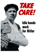 Ww11 Framed Prints - Idle Hands Work For Hitler Framed Print by War Is Hell Store