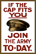 British Propaganda Prints - If The Cap Fits You Join The Army Print by War Is Hell Store