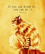 Inspirational Saying Posters - If you can Dream It Poster by Anastasiya Malakhova