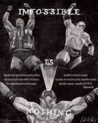 Wrestling Posters - Impossible is Nothing Poster by Dale Loos Jr
