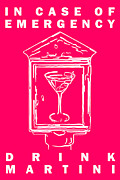 Proverbs Prints - In Case Of Emergency - Drink Martini - Pink Print by Wingsdomain Art and Photography