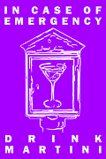 Proverbs Prints - In Case Of Emergency - Drink Martini - Purple Print by Wingsdomain Art and Photography