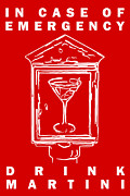 Bartender Prints - In Case Of Emergency - Drink Martini - Red Print by Wingsdomain Art and Photography