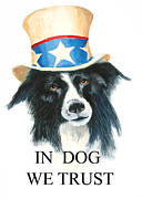 Patriotism Painting Posters - In Dog We Trust Greeting Card Poster by Jerry McElroy