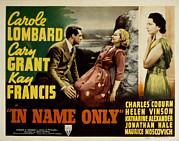 Posth Posters - In Name Only, Carole Lombard, Cary Poster by Everett