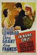 Cary Posters - In Name Only, From Left Kay Francis Poster by Everett