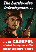 Government Posters - Infantryman Is Careful Of What He Says Poster by War Is Hell Store