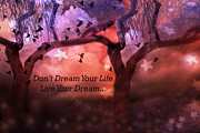 Orange Photos Posters - Inspirational Surreal Fantasy Nature Life Quote Poster by Kathy Fornal