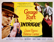 Intrigue Posters - Intrigue, George Raft, June Havoc Poster by Everett