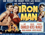 Keyes Posters - Iron Man, Jeff Chandler, Evelyn Keyes Poster by Everett