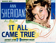 Posth Posters - It All Came True, Ann Sheridan, 1940 Poster by Everett
