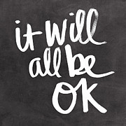 Blackboard Framed Prints - It Will All Be OK Framed Print by Linda Woods