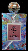 Disco Mixed Media Posters - Its All a Dance Poster by Paula Brett