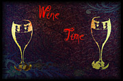 Vino Prints - Its Wine Time Print by Bill Cannon