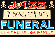Signage Posters - Jazz Funeral New Orleans Poster by Wingsdomain Art and Photography