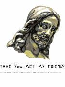 Forgiven Digital Art Prints - Jesus 2 Have You Met Print by Edward Ruth