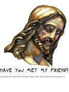 Forgiven Digital Art Prints - Jesus 3 Have You Met Print by Edward Ruth