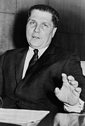 Leaders Prints - Jimmy Hoffa 1913-1975, Tough President Print by Everett