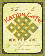Text Words Posters - Karma Cafe Poster by Debbie DeWitt