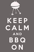 Carry On Art Posters - Keep Calm and BBQ On Poster by Nomad Art And  Design