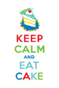 Cake Designs Acrylic Prints - Keep Calm and Eat Cake  Acrylic Print by Andi Bird