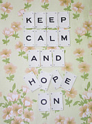 Scrabble Framed Prints - Keep Calm and Hope On Framed Print by Georgia Fowler