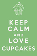 Carry On Art Framed Prints - Keep Calm and Love Cupcakes Framed Print by Nomad Art And  Design