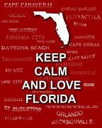 Typography Map Digital Art - Keep Calm and Love Florida State Map City Typography by Keith Webber Jr