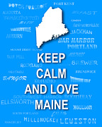 Typography Map Digital Art - Keep Calm and Love Maine State Map City Typography by Keith Webber Jr