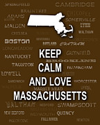Typography Map Digital Art - Keep Calm and Love Massachusetts State Map City Typography by Keith Webber Jr