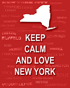 Typography Map Digital Art - Keep Calm and Love New York State Map City Typography by Keith Webber Jr