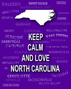 Charlotte Digital Art Posters - Keep Calm and Love North Carolina State Map City Typography Poster by Keith Webber Jr
