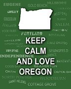 Typography Map Digital Art - Keep Calm and Love Oregon State Map City Typography by Keith Webber Jr