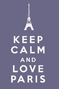Carry On Art Posters - Keep Calm and Love Paris Poster by Nomad Art And  Design