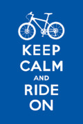 Share Prints - Keep Calm and Ride On - Mountain Bike - blue Print by Andi Bird