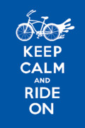 Bicycles Digital Art - Keep Calm and Ride On Cruiser - blue by Andi Bird