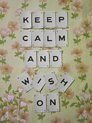 Colorful Blooms Posters - Keep Calm and Wish On Poster by Georgia Fowler
