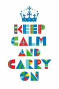 Andi Bird Digital Art Framed Prints - Keep Calm Carry On  Framed Print by Andi Bird