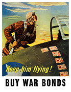 Second World War Mixed Media Framed Prints - Keep Him Flying Buy War Bonds  Framed Print by War Is Hell Store