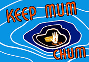 Lips Mixed Media Prints - Keep Mum Chum Print by War Is Hell Store