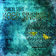 Canary Mixed Media Metal Prints - Keep Singing Metal Print by Bonnie Bruno