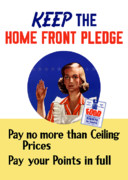World War Two Posters - Keep The Home Front Pledge Poster by War Is Hell Store