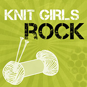 Yarn Posters - Knit Girls Rock Poster by Linda Woods