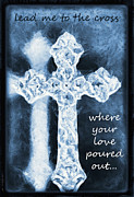 Christian Mixed Media Posters - Lead Me To The Cross With Lyrics Poster by Angelina Vick