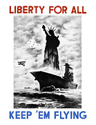 Statue Of Liberty Digital Art Metal Prints - Liberty For All -- Keep Em Flying  Metal Print by War Is Hell Store