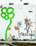 Graffiti Posters - Life is Beautiful Poster by Fancy Eye Candy Images