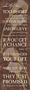 Change Painting Posters - Life Is.... Poster by Debbie DeWitt