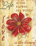Red Floral Posters - Life is the Flower Poster by Debbie DeWitt